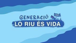 Careta Generació 'Lo Riu És Vida'