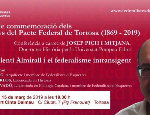 Divendres tindrà lloc la segona conferència de celebració dels 150 Anys del Pacte Federal a Tortosa
