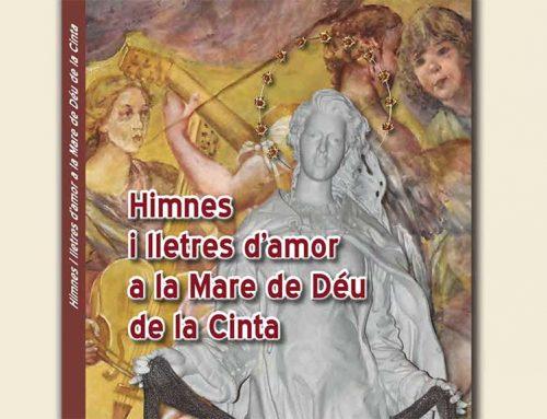 La Reial Arxiconfraria de la Cinta presentarà el llibre del centenari de l'Himne