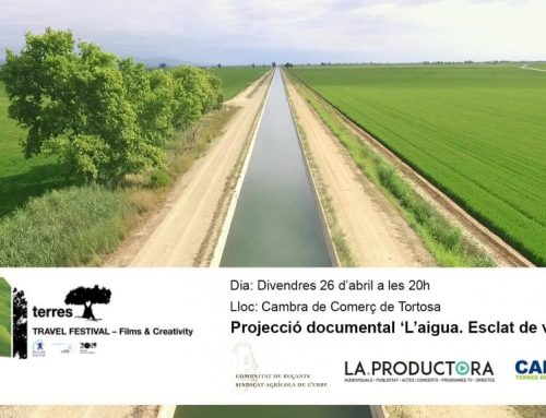 Un film realitzat per Canal Terres de l'Ebre sobre la Comunitat de Regants del marge esquerre, obrirà el festival internacional de cinema Terres Travel Festival