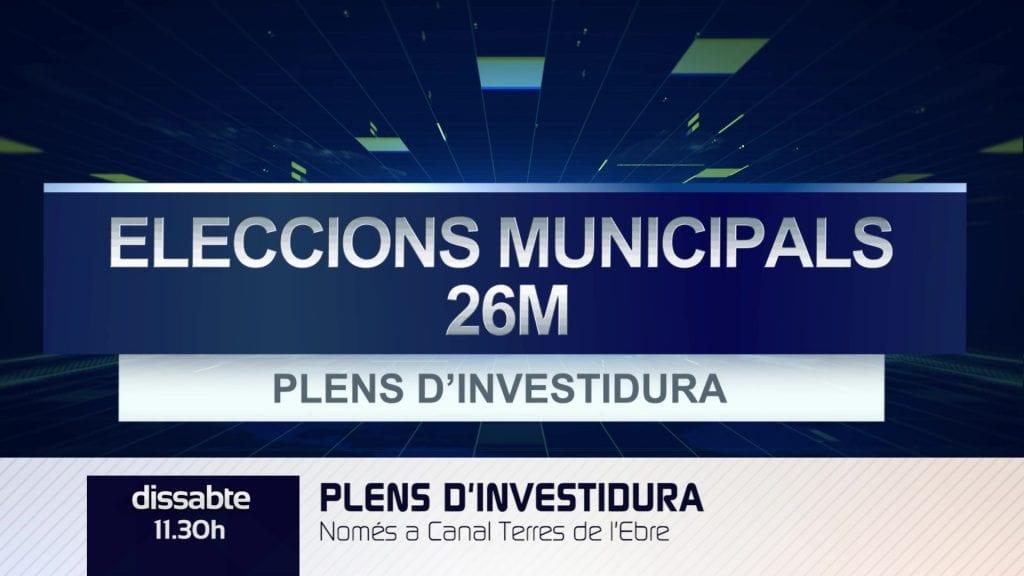 Eleccions municipals 26M: plens d'investidura