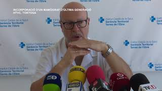 L'Hospital de Tortosa incorpora un mamògraf d'última generació