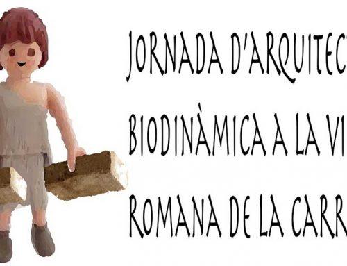 Les Jornades d'Arquitectura Biodinàmica descobriran les restes romanes de la vil·la de la Carrova