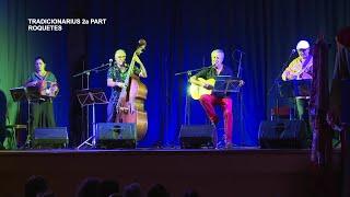 Tradicionarius 2a part: Concert