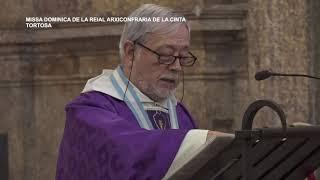 Missa Dominica de la Reial Arxiconfraria de la Cinta de Tortosa. Diumenge 1 de desembre