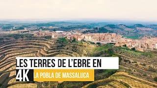 Les Terres de l'Ebre en 4K - La Pobla de Massaluca