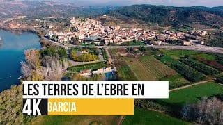 Les Terres de l'Ebre en 4K - Garcia