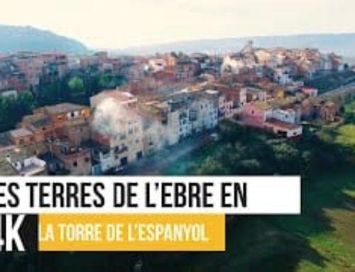 Les Terres de l'Ebre en 4K – La Torre de l'Espanyol