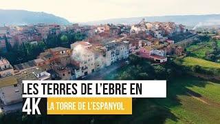 Les Terres de l'Ebre en 4K - La Torre de l'Espanyol