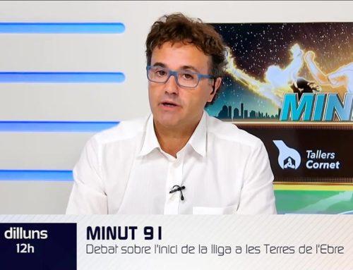 Canal Terres de l'Ebre emet aquest dilluns un programa especial de Minut 91 sobre el problemàtic inici de la competició de futbol