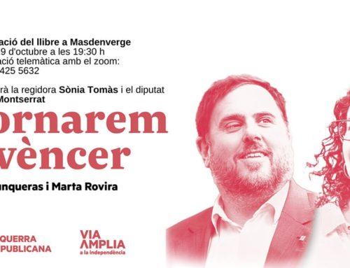 'Tornarem a vèncer', d'Oriol Junqueras i Marta Rovira, es presenta aquest dijous a Masdenverge