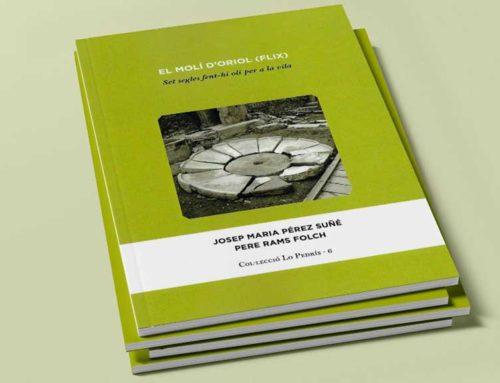 """L'Associació La Cana publica el volum 6è de la col·lecció Lo Pedrís: """"El molí d'Oriol (Flix): set segles fent-hi oli per a la vila"""""""