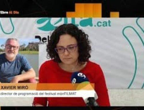 L'Ebre al Dia. Entrevista a Xavier Miró, director de programació del festival MÓNFILMAT